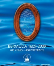 Bermuda 1609~2009 400 Years � 400 Portraits