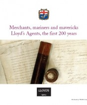 Merchants, mariners and mavericks: Lloyd's Agents, the first 200 years
